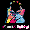 In/Canti & Banchi